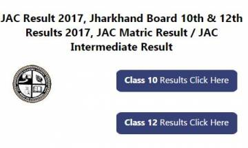 Jharkhand board jac class 10th and 12th result 2017 science, commerce announced; check here