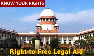 Know Your Rights: Cannot afford expensive lawyers? You can seek justice via Right to free legal aid