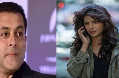 Priyanka Chopra has no place in my films, says Salman Khan
