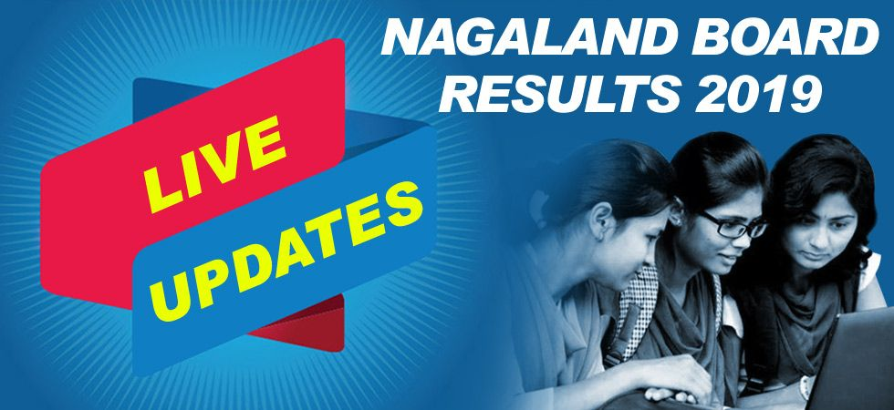 Nagaland Board Results 2019 LIVE UPDATES