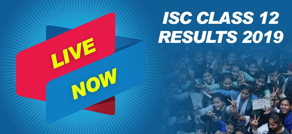 ISC Class 12 Results 2019 to be announced today