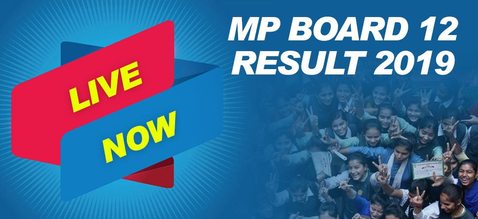 MP Class 12 Results 2019