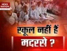 Question Hour: Madrassas not schools?